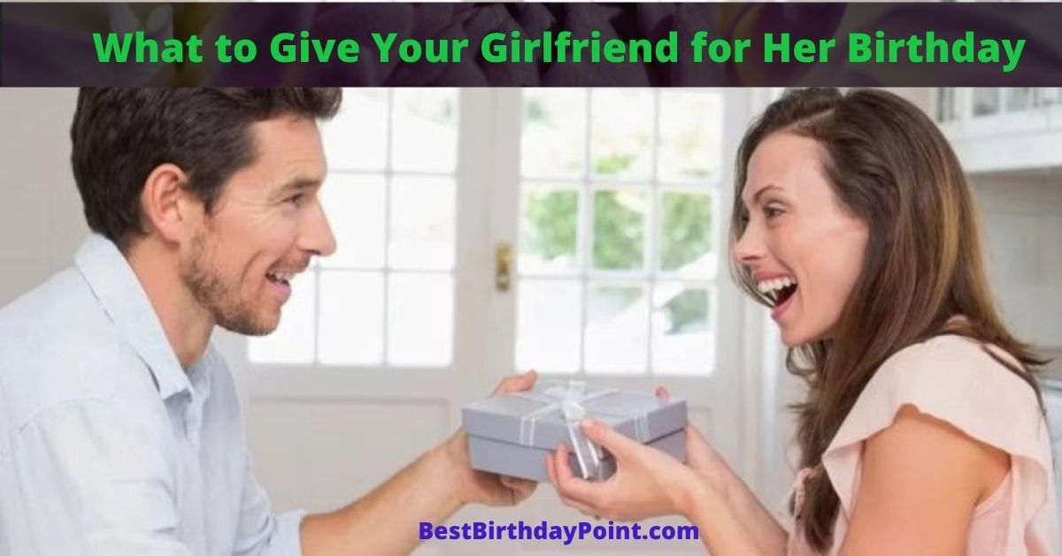 Girlfriend something your to give 14 Gifts