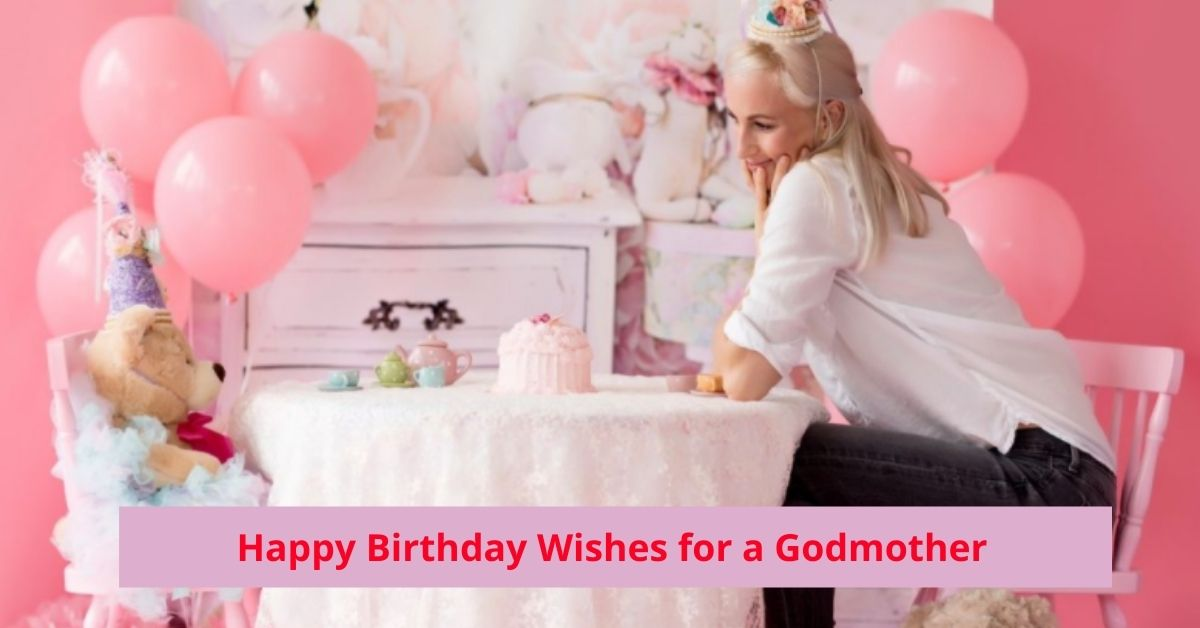 Birthday Wishes for a Godmother