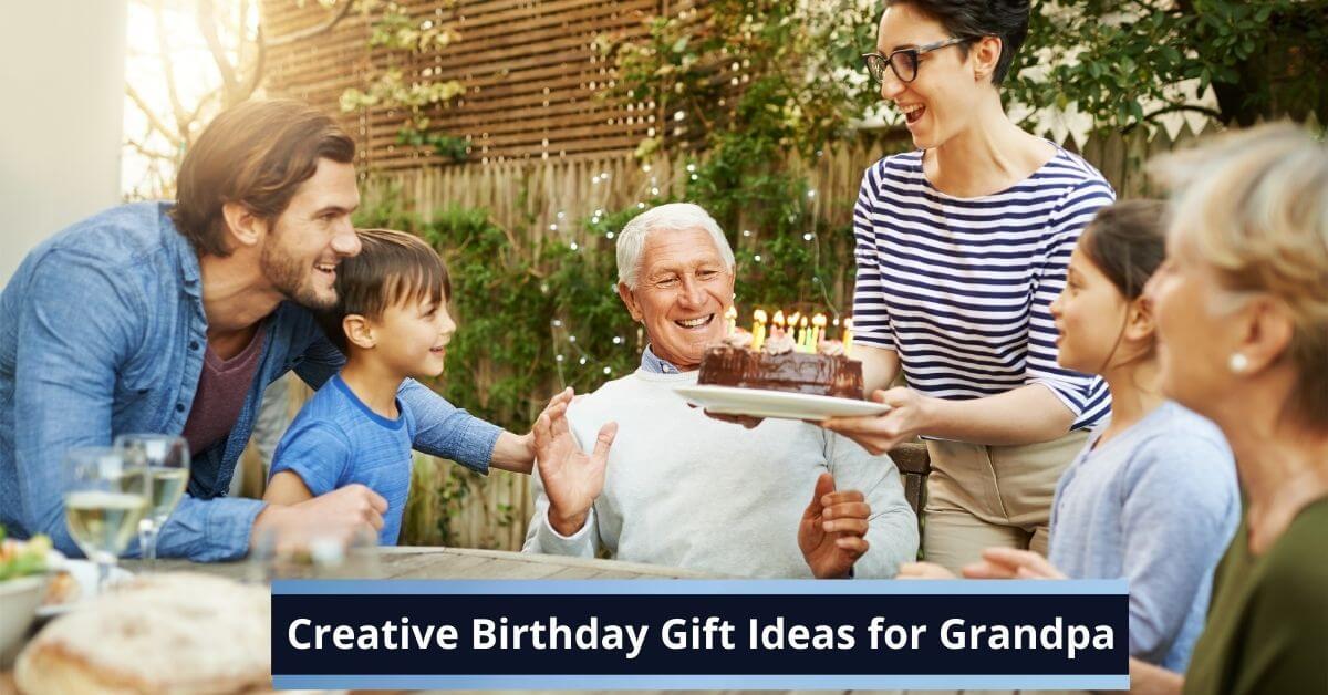Birthday Gift Ideas for Grandpa