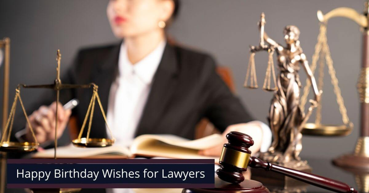 Birthday Wishes for Lawyers