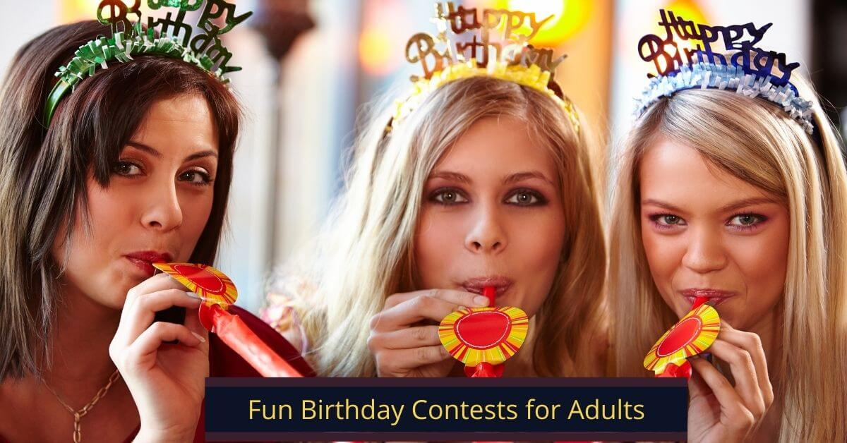 Fun Birthday Contests for Adults