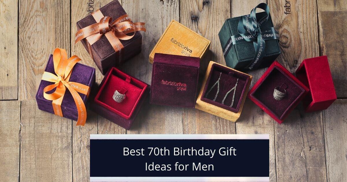 70th Birthday Gift Ideas for Men