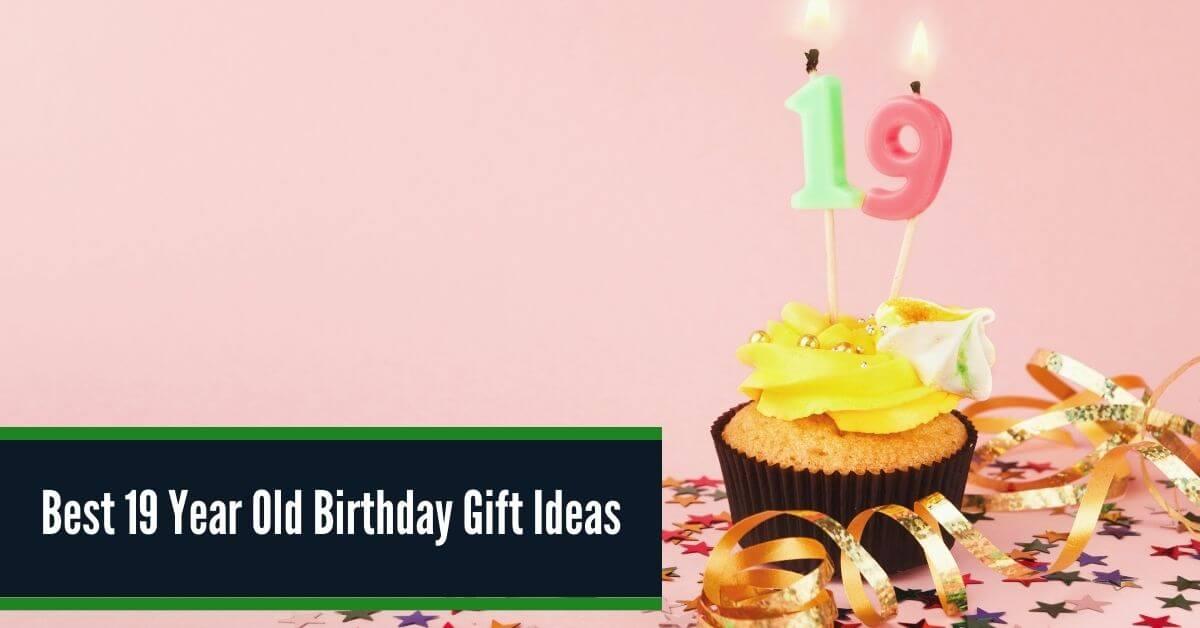 19 Year Old Birthday Gift Ideas