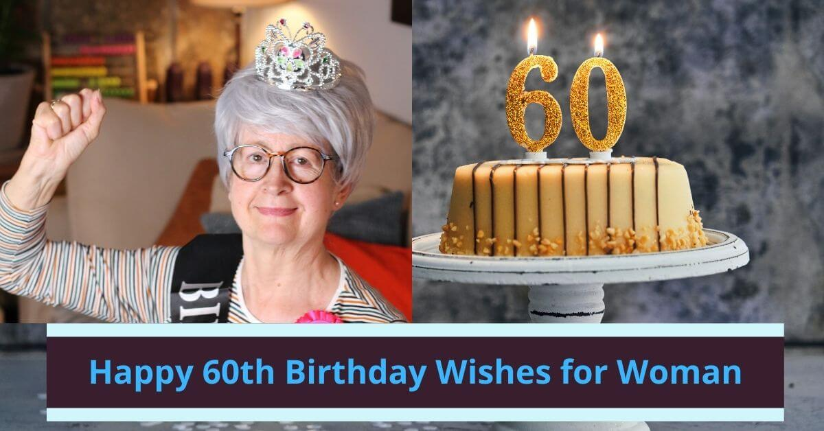 60th Birthday Wishes for Woman