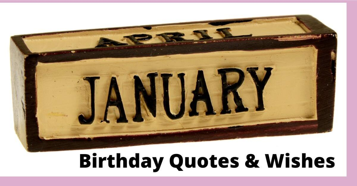 January Birthday Quotes