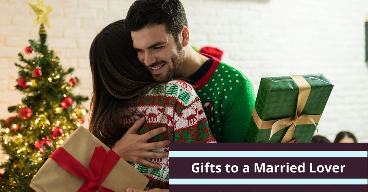 What to Give a Married Lover