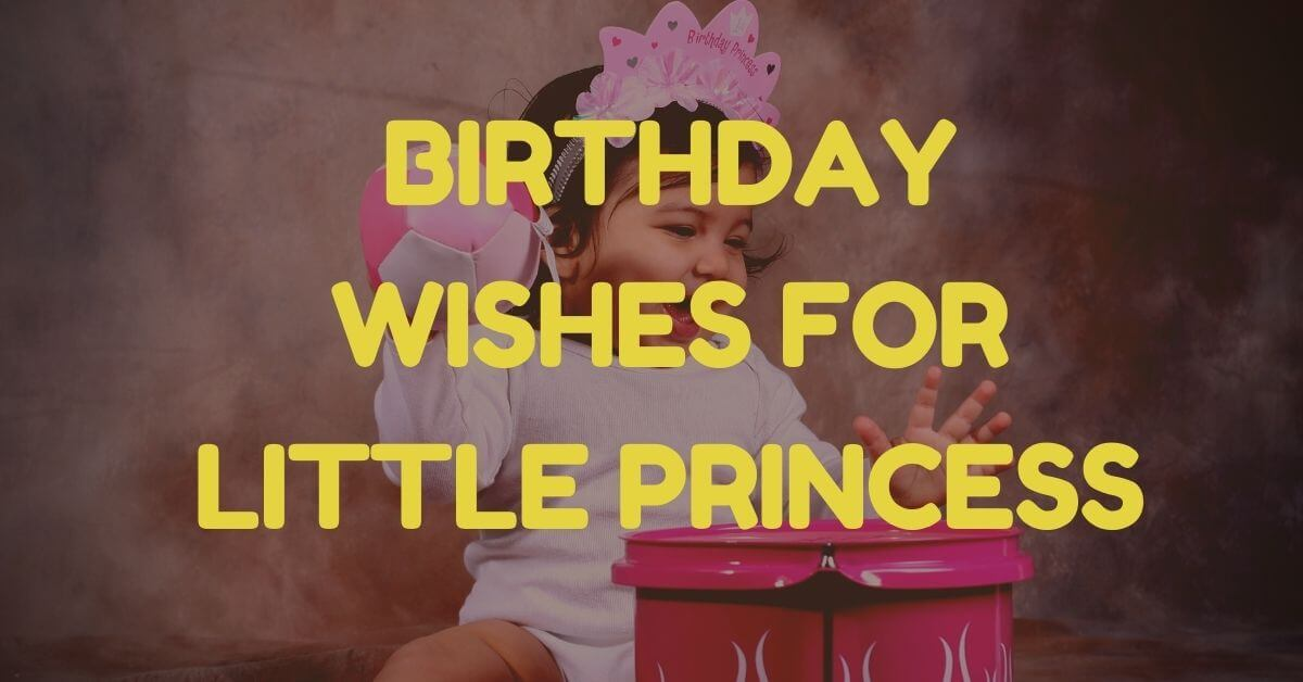 Birthday Wishes for Little Princess