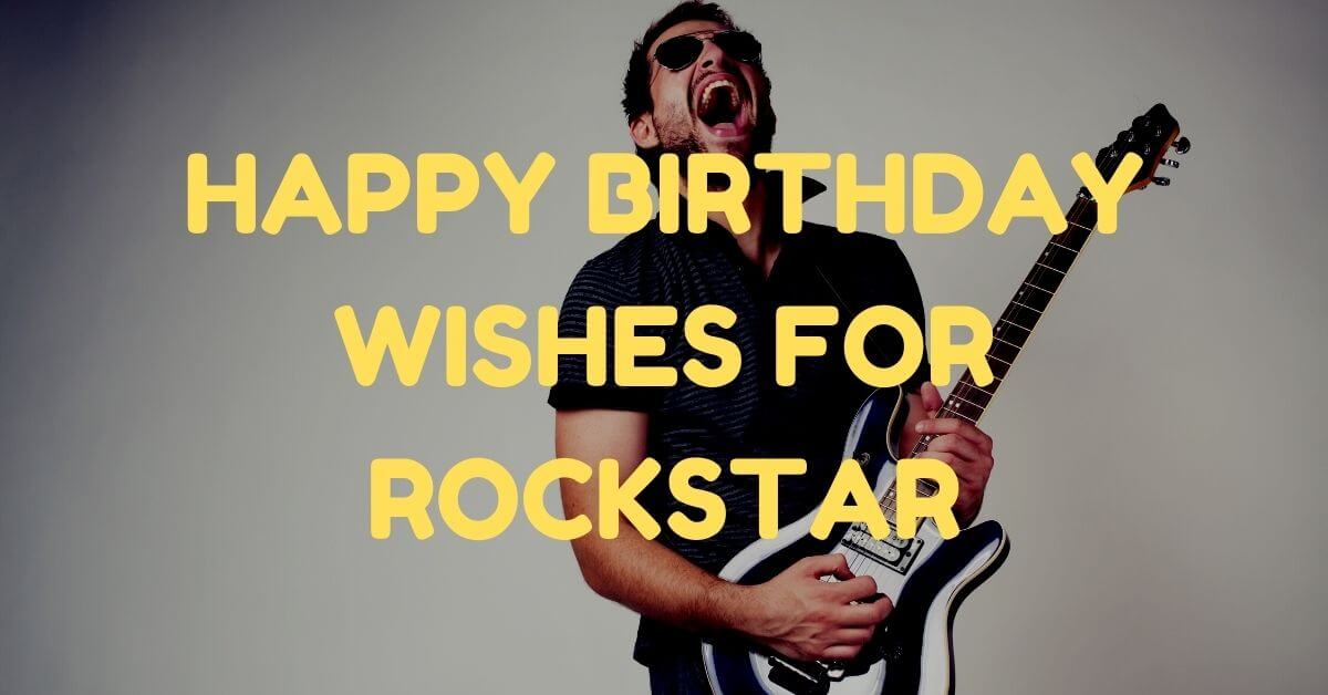Birthday Wishes for Rockstar
