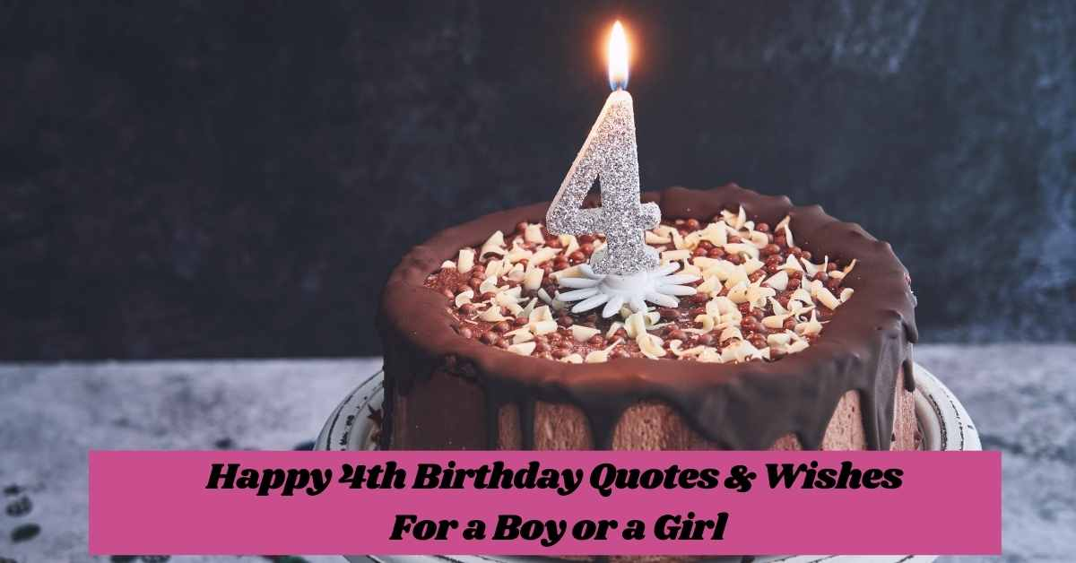 4th Birthday Quotes