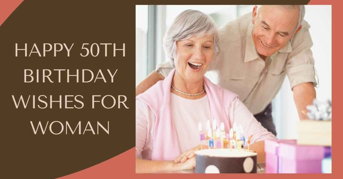 50th Birthday Wishes for Woman