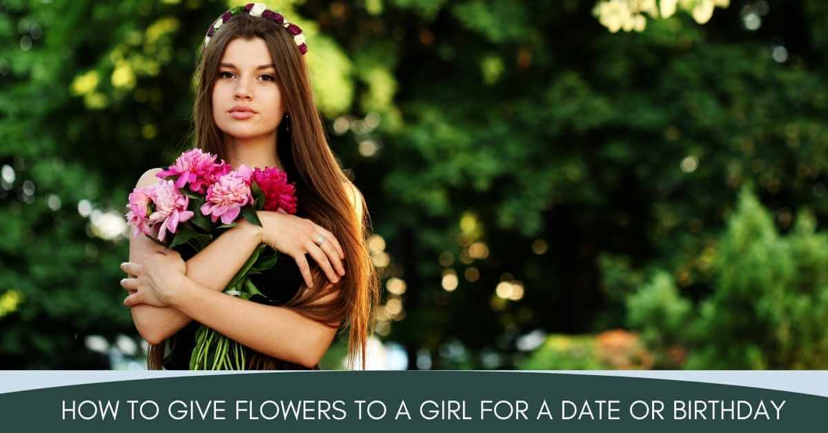 How to Give Flowers to a Girl