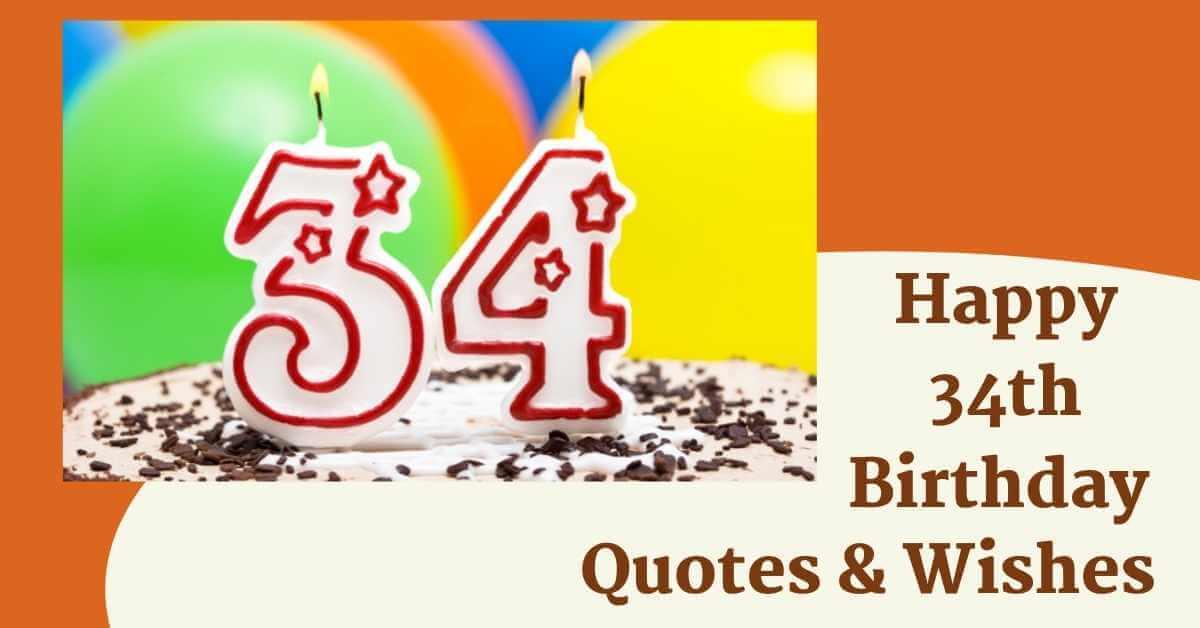 34th Birthday Quotes