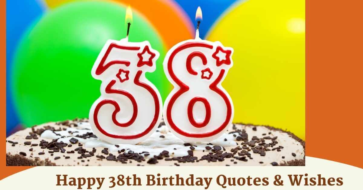 38th Birthday Quotes