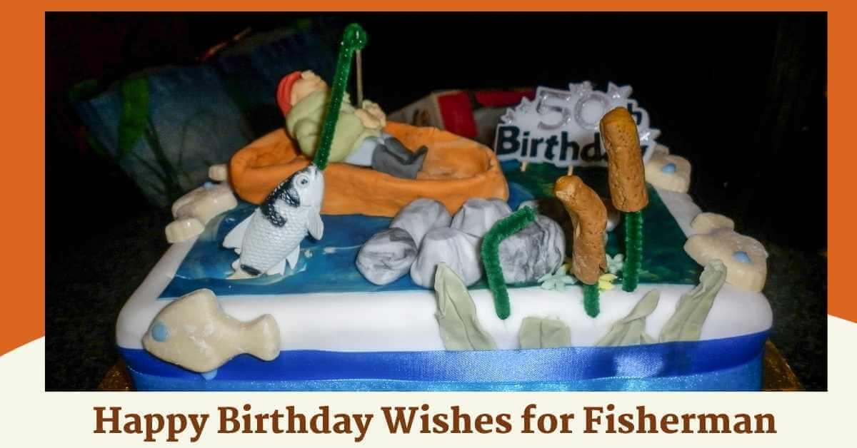 Birthday Wishes for Fisherman