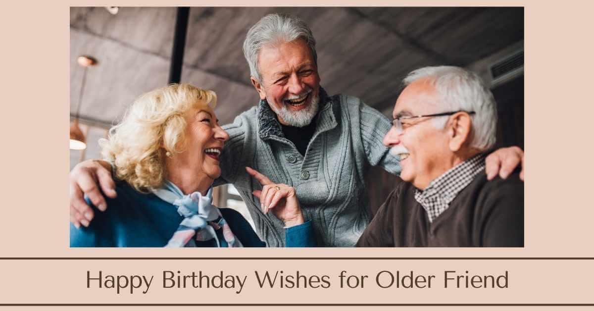 Birthday Wishes for Older Friend
