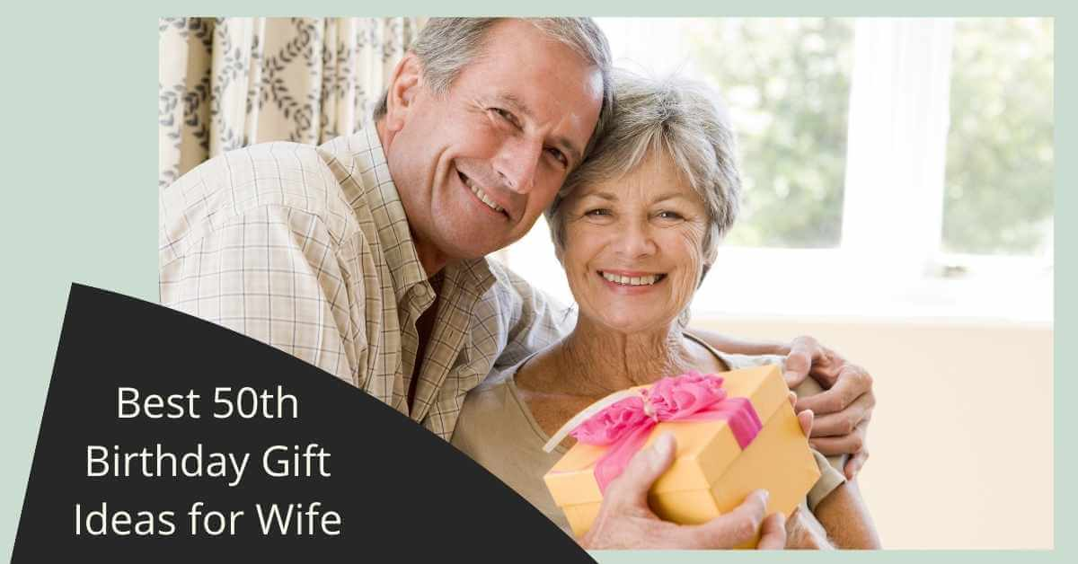 50th Birthday Gift Ideas for Wife